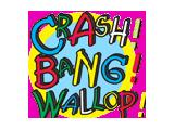 Crash Bang Wallop - Brownhills